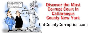 most-corrupt-court-cattaraugus-catt-county